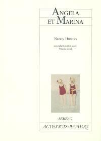 Angela et Marina : tragicomédie musicale