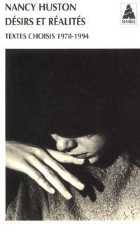 Désirs et réalités : textes choisis, 1978-1994