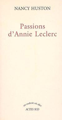 Passions d'Annie Leclerc