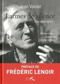 Larmes de silence : une méditation