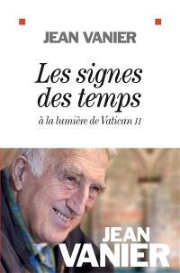 Les signes des temps : à la lumière de Vatican II