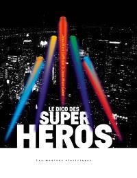 Le dico des super-héros