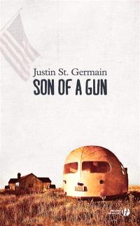 Son of a gun : récit