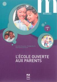 L'école ouverte aux parents, A1.1-A1 : livret 1