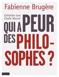 Qui a peur des philosophes ?