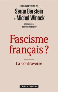 Fascisme français ? : la controverse
