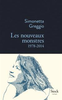 Les nouveaux monstres : 1978-2014