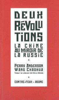 Deux révolutions : la Chine populaire au miroir de l'URSS; Suivi de Du parti et de ses succès