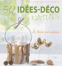 50 idées déco nature : à faire soi-même
