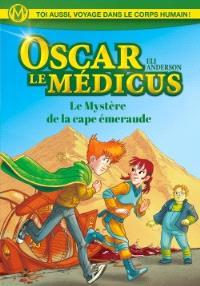 Oscar le Médicus. Volume 2, Le mystère de la cape émeraude