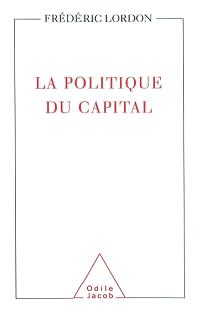 La politique du capital
