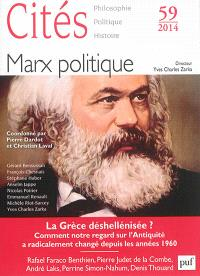 Cités. n° 59, Marx politique