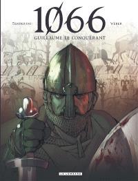 1066 : Guillaume le Conquérant