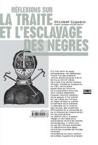 Réflexions sur la traite et l'esclavage des Nègres