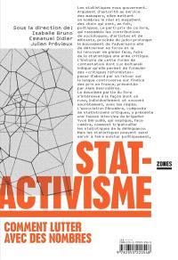 Statactivisme : comment lutter avec des nombres