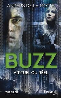 Buzz : virtuel ou réel