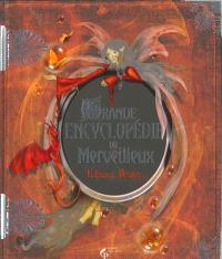 La grande encyclopédie du merveilleux