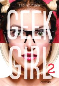 Geek girl. Volume 2