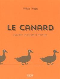 Le canard : histoire, tradition et recettes