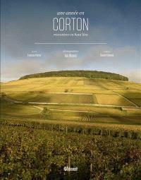 Une année en Corton : rencontres en haut lieu