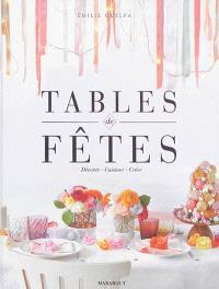Tables de fêtes : décorer, cuisiner, créer