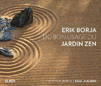 Du bon usage du jardin zen
