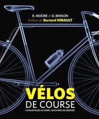 Vélos de course : concepteurs de génie, machines de légende