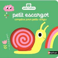 Petit escargot : comptine pour petits doigts