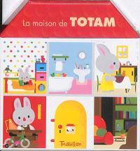 La maison de Totam