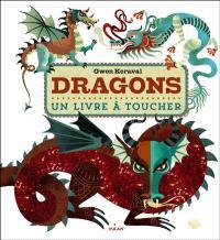 Dragons : un livre à toucher