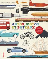Autos, motos et bateaux : la grande aventure des transports
