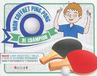 Mon coffret ping-pong de champion