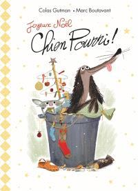 Joyeux Noël Chien Pourri !