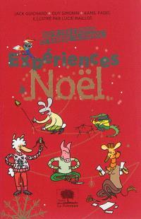 Expériences à Noël : défie tes copains et ramène ta science !