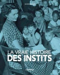 La vraie histoire des instits