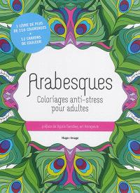 Arabesques : coloriages anti-stress pour adultes