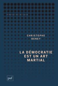 La démocratie est un art martial