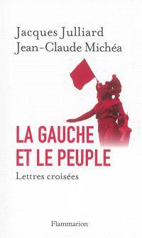 La gauche et le peuple : lettres croisées