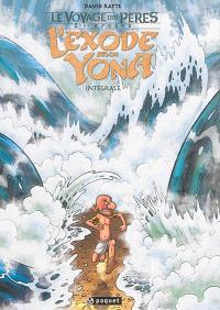 Le voyage des pères : 2e époque, L'exode selon Yona