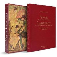 Yvain ou Le chevalier au lion; Lancelot ou Le chevalier de la charrette