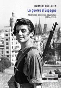 La guerre d'Espagne : révolution et contre-révolution, 1934-1939