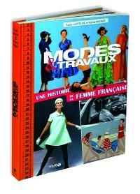 Modes & travaux : une histoire de la femme française