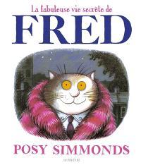 La fabuleuse vie secrète de Fred