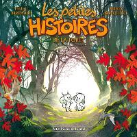 Les petites histoires. Volume 1, Les petites histoires de la forêt