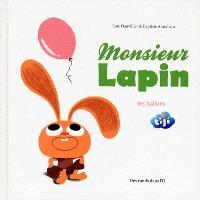 Monsieur Lapin. Volume 3, Les ballons