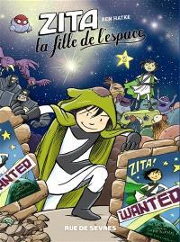 Zita, la fille de l'espace. Volume 2
