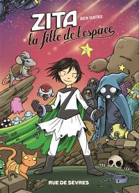 Zita, la fille de l'espace. Volume 3