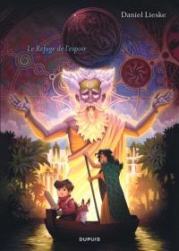 Wormworld saga. Volume 2, Le refuge de l'espoir