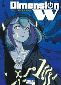 Dimension W. Volume 1