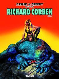 Eerie et Creepy présentent : Richard Corben. Volume 2